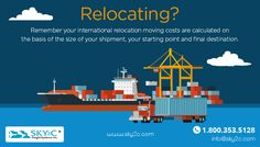 Relocating? Remember your international relocation moving costs are calculated on the basis of the size of your shipment, your starting point and final destination. Contact Sky2C for a quote today.