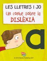 33-Les lletres i jo. Un conte sobre la dislèxia | Dislèxia
