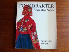 Folkdräkter by Anna-Maja Nyle'n