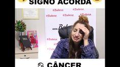Câncer - Como cada signo acorda