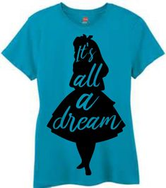 Its All A Dream-Alice In Wonderland-Iron On-Vinyl Decal-Coffee Mug Cup-Disney-Princess- Waterbottle-Tumbler by KGDESIGNS16 on Etsy