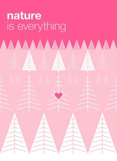 Yes! 'Nature Is Everything' Design: @zilverblauwnl #illustration #pink #flavlive #papieratelier