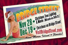 Bradenton Beach Historical Bridge Street Market is hosting Christmas on Bridge Street from 4 p.m. to 8 p.m. this Saturday.