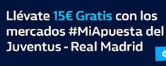 el forero jrvm y todos los bonos de deportes: william hill Promoción 15€ Juventus vs Real Madrid...
