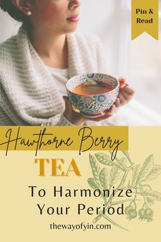 Hawthorne Berry Tea is a great remedy to turn to before, during, and after your period. This powerful period remedy improves digestive function, promotes blood circulation, and eliminates wastes from your body, helping you regulate your period. Chinese Medicine, Herbal Medicine, Hawthorne Berry, Period Remedies, Dried Berries, Heart Function, Sour Taste, Rose Family