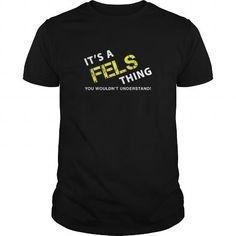 I Love  It's a FELS Thing T-Shirt Shirts & Tees