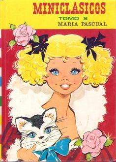 MINICLÁSICOS. TOMO 8. MARÍA PASCUAL. ED. TORAY, 1978. ADAPTACIONES DE EUGENIO SOTILLOS. (Libros de Segunda Mano - Literatura Infantil y Juvenil - Cuentos)