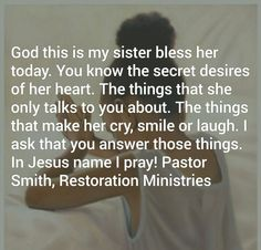 Sister Prayer Sister Prayer, Prayers For Sister, My Sister, I Pray, Names Of Jesus, Talking To You, The Secret, Crying, Blessed