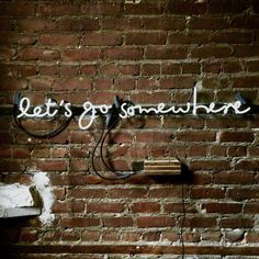 let's go somewhere Neon Sign Ready-Made by MarcusConradPoston