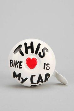 This Bike Is My Car Bell Design: Annie Legroulx