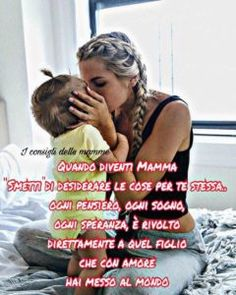 I consigli delle Mamme - Progetto Mamma Mom Son, Kids And Parenting, Quotations, Best Quotes, Sayings, Sleep, Lyrics, Best Quotes Ever, Quotes