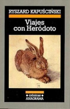 Viajes con Heródoto / Ryszard Kapuscinski #lecturadeverano #librodeverano