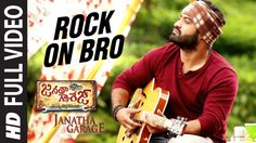 Rock on Bro full video song | Janatha Garage Rock on Bro full video song