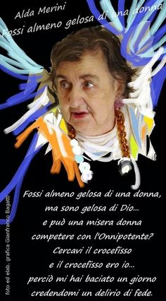 ALDA MERINI. DELIRIO DI FEDE