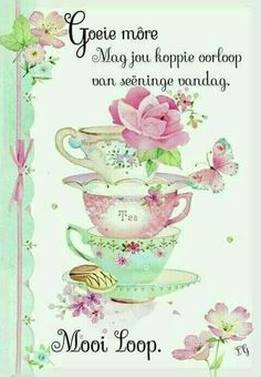 Good Morning Wednesday, Cute Good Morning Quotes, Good Morning Gif, Good Morning Messages, Good Morning Wishes, Lekker Dag, Afrikaanse Quotes, Goeie More, Christian Messages