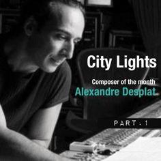City Lights_Alexandre Desplat_part.1_20 January_amagiradio