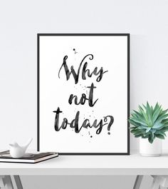 Inspirational Quote, Office Decor, Printable Art, Black and White Typography Poster, Motivational Wa Typography Prints, Typography Poster, Quote Prints, Hand Lettering, Quote Art, Quote Life, Office Wall Art, Office Walls, Office Decor