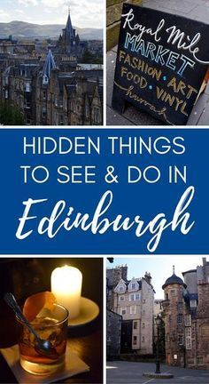Hidden things to see and do in Edinburgh, Scotland. A guide to some of Edinburgh's lesser known attractions.