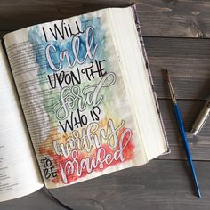 Psalm 18:3 Bible Journaling. I will call upon the Lord who is worthy to be praised