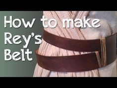How to Make Rey's Leather Belt (Star Wars) - Atelier Heidi - YouTube Rey Costume Diy, Jedi Costume, Costume Dress, Cosplay Costumes, Halloween Ball, Halloween Cosplay, Star Wars Birthday, Star Wars Party, Rey Cosplay