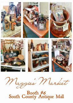 Maggie's Market Booth #6 at the South County Antique Mall (Sept. 2016)