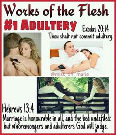 1 of 17 WORKS OF THE FLESH (from Galatians Adultery Adultery can be physically against your spouse, or spiritually against TMH… Bible Teachings, Bible Scriptures, Bible Quotes, Lord, Bible Knowledge, Godly Woman, Godly Wife, Spirituality, Jesus Christ
