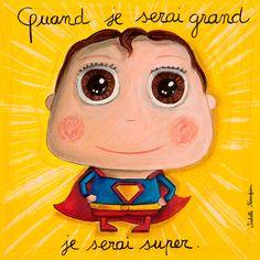 Isabelle Kessedjian: C'est moi le Père-Noël cette année ! Superhero Classroom, French Classroom, Collaborative Art, When I Grow Up, 4 Kids, Cute Illustration, Kids Decor, Animals For Kids, Illustrations Posters
