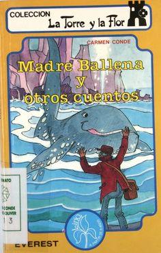 """""""Madre Ballena y otros cuentos"""", il. por Enrique Ibáñez Clemente, León, Everest, 1989 (La torre y la flor)."""