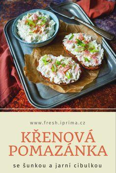 #pomazanka #kren #sunka #natierka #recept #jidlo #primafresh Tacos, Fresh, Ethnic Recipes