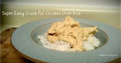 Easy Crock Pot Chicken & Rice
