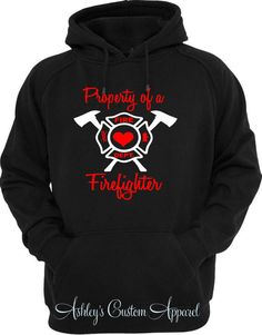 Firefighter Hoodie, Firefighter Husband, Fire Wife Shirt, Firefighter Wife, Proud Wife, Custom Gift, Firefighter Boyfriend, Firefighter Apparel, Firefighter Love, Volunteer Firefighter, Firefighters Wife, Firefighter Quotes, Personalized T Shirts, Custom Clothes, Fire Dept