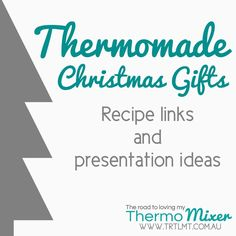 Thermomade Christmas gifts made in your tmx or similar machine for friends and family is not only easy and cost effective, it's also a beautiful