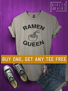 004f7487 SALE TODAY: Ramen Queen T-Shirt, Ladies Unisex Shirt, Funny Asian Thai Food  Tee Short or Long Sleeve Tee