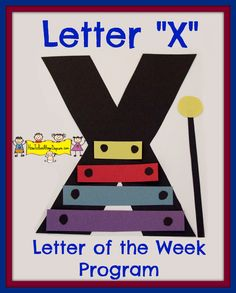 X is for Xylophone! An amazing craft idea by Jana of the preschooler site How To Run A Home Daycare. Click on the link above to discover how to make the craft, as well as join Jana and her charges on their journey of discovery about the letter X with a variety of stimulating games, books, and other fun activities. Trust me, you'll be inspired.