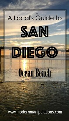 San Diego | things to do in San Diego | ocean beach | beach day | free things to do in San Diego