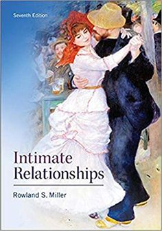 Intimate Relationships 7th Edition by Rowland Miller   ISBN-13:9780077861803 (978-0-07-786180-3)ISBN-10:0077861809 (0-07-786180-9) Relationship Science, Relationship Books, Relationships, Free Books Online, Books To Read Online, Psychology Textbook, Communication Studies, Friend Book, Most Popular Books
