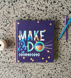 Make and Do - Beci Orpin