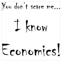 Economics designed by Cyndi. Economics Poster, Understanding Economics, Learning A Second Language, Learn Hebrew, Learning Methods, Educational Websites, I Am Scared, Cool Suits, Teaching