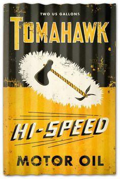 Vintage and Retro Tin Signs - JackandFriends.com - Tomahawk Oil Corrugated Rustic Barn  Sign 16 x 24 Inches, $59.98 (http://www.jackandfriends.com/tomahawk-oil-corrugated-rustic-barn-sign-16-x-24-inches/)