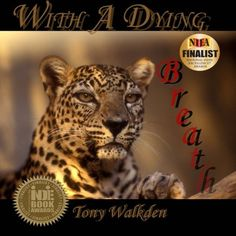 Tony Walkden ~ With A Dying Breath How To Get Better, Breathe, Digital Marketing, Books, Livros, Book, Livres, Libros, Libri