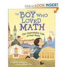 The Boy Who Loved Math: The Improbable Life of Paul Erdos: Deborah Heiligman, LeUyen Pham: 9781596433076: Amazon.com: Books