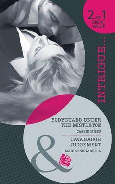 Bodyguard Under the Mistletoe: AND Cavanaugh Judgement (Mills & Boon Intrigue): Cassie Miles: 9780263882711: Amazon.com: Books Under The Mistletoe, Cassie, Movies, Movie Posters, Amazon, Amazons, Films, Riding Habit, Film Poster