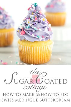 How To Make Swiss Meringue Buttercream (and how to fix it) - The Sugar Coated Cottage Cake Frosting Recipe, Swiss Meringue Buttercream, Buttercream Cake, Frosting Recipes, Fondant Cakes, Cupcake Cakes, Cake Recipes, Dessert Recipes, Cupcakes