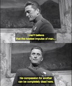 Kirk Douglas as Colonel Dax in Paths of Glory (1957) by Stanley Kubrick.