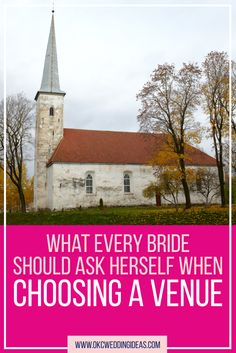 What every bride should ask herself when choosing a venue << OKC Wedding Ideas