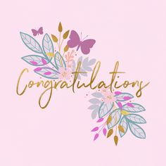 'Butterflies & flowers' - Engagement congratulations card template you can print or send online as eCard for free. Engagement Congratulations, Congratulations Greetings, Congratulations Graduate, Happy Birthday Greetings, Congratulations Flowers, Happy Anniversary, Anniversary Cards, Anniversary Greetings, Gift Boxes