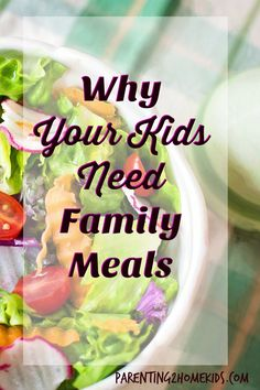 Family meals mean healthy kids  Pinterest