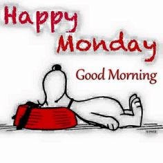Happy Monday Good Morning Snoopy Quote