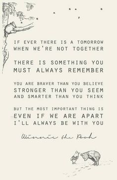 Winnie the Pooh quotes are always the sweetest ❤️
