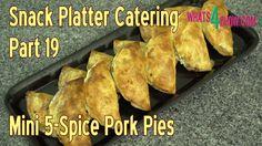 Snack Platter Catering - Part 19 - Mini 5 Spice Pork Pies. Delicious Coc...